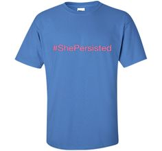 She Persisted - Pink tshirt