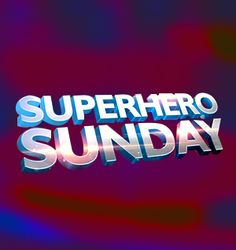 SuperHero Sunday, Sunday, July 23, 2017; The Rev. Lee Davis
