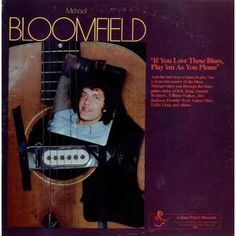 Michael Bloomfield - If You Love These Blues - LP