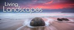 "Are you looking to make your landscape photos ""Living Landscapes?""  If you…"