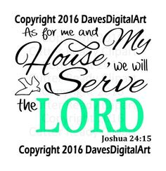 As for me and my house we will serve the lord by DavesDigitalArt