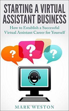 FREE AT POSTNG  9/6..... Starting a Virtual Assistant Business: A Guide on How to Establish a Successful Virtual Assistant Career for Yourself (Work from Home) (Online Business Collection Book 3) by Mark Weston http://www.amazon.com/dp/B00Q9F733C/ref=cm_sw_r_pi_dp_8ri7vb06VKA4J