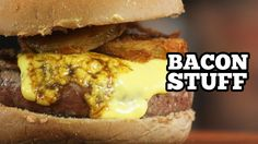 Bacon Stuff - Hamburguer Recheado com Farofa de Bacon - YouTube