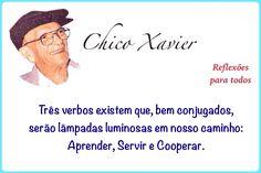 Clique na imagem e encontre esta frase de Chico Xavier e muitas outras mensagens, preces, reflexões...