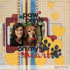 Paw Prints On My Heart by Juliana Michael - Scrapbook.com  The layout was created with Bo Bunny's NEW Collection Happy Tails.