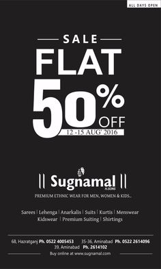 Independence day special - Flat 50% off on our entire collection  Hurry! Offer Limited [12 Aug 2016- 15 Aug 2016] :O :)  Venue- Sugnamal Lucknow Hazratganj & Aminabaad  ‪#‎tricolor‬ ‪#‎independence_day‬ ‪#‎independence_day_shopping‬ ‪#‎online_shopping‬ ‪#‎wedding‬ ‪#‎party‬ ‪#‎lehenga‬ ‪#‎traditional‬ ‪#‎ethnic_wear‬ ‪#‎peach‬ ‪#‎best_collection‬ ‪#‎branded‬ ‪#‎bridal‬ ‪#‎selected‬ ‪#‎masterpiece‬ ‪#‎blue‬ ‪#‎rawsilk‬ #wedding ‪#‎shaadi‬ ‪#‎karishma‬ ‪#‎brown‬ ‪#‎newarrival‬ ‪#‎sugnamal‬