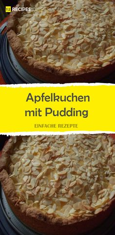 Apple pie with pudding - - backen - Pudding Desserts, Crazy Cakes, Sweet Life, Apple Pie, Banana Bread, Sweets, Beef, Food, Buffet