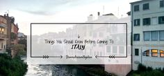 6 Things you should know Before Coming to Italy // Fromdreamtoplan