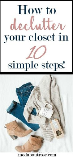 How to declutter your closet. How to spring clean your closet. Minimalist wardrobe.