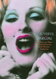 Directed by James Rasin.  With Candy Darling, Andy Warhol, Holly Woodlawn, Fran Lebowitz. A documentary on Candy Darling, The Life and Times of the Andy Warhol Superstar.