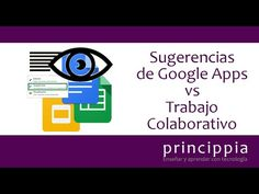 Sácale todo el partido a las posibilidades de Trabajo Colaborativo de Google | Princippia, Innovación Educativa