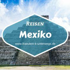 Mein Board zu Reisen nach Mexiko