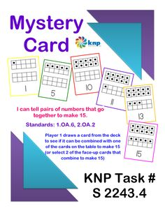 """Mystery Card"" - Tell pairs of numbers that go together to make 15. Supports learning Common Core Standards: 1.OA.6, 2.OA.2 [KNP Task # S 2243.4]"