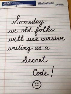 Empty Nesters Humor Just some giggles today. Writing notes to your kids and their friends in cursive might bring a smile across your face. Great Quotes, Me Quotes, Funny Quotes, Funny Memes, Hilarious, Jokes, Inspirational Quotes, Work Quotes, It's Funny