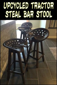 Furnish Your Home With Bar Stools Made From Old Tractor Seats!