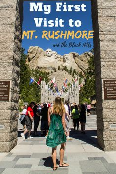 What to expect with a first visit to Mt. Rushmore in the Black Hills of South Dakota - USA