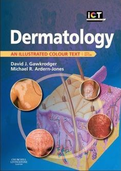 Dermatology: An Illustrated Colour Text 5th Edition | Free Medical Books