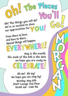 "Photo 8 of 12: Oh! The Places You'll Go / Staff Appreciation ""Oh! The Places You'll Go"" 