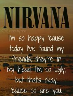 1000 ideas about nirvana lyrics on pinterest nirvana kurt cobain and smells like teen spirit - Nirvana dive lyrics ...