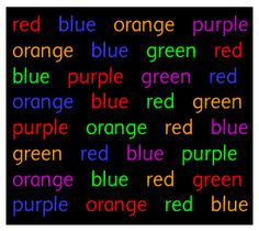 ...optical illusions with words. I'll start off with a classic... say, not read, the colors.