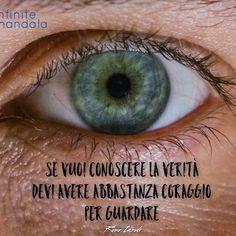 #infinitemandala #crescitapersonale #verità #coraggio