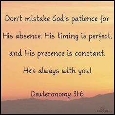 Don't Mistake God's Patience For His Absence