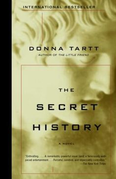 The Secret History, by Donna Tartt. Call number: PS3570.A657 S4 2004. Under the influence of their charismatic classics professor, a group of clever, eccentric misfits at an elite New England college discover a way of thinking and living that is a world away from the humdrum existence of their contemporaries. But when they go beyond the boundaries of normal morality their lives are changed profoundly and forever, and they discover how hard it can be to truly live and how easy it is to kill.