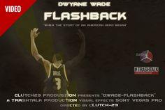 [Clutch-23] Dwyane Wade : FLASHBACK | Trash Talk