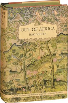 Out of Africa.....excellent-Love this book.