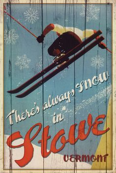 There's Always Snow in Stowe Vermont Ski Art Print Poster Posters - at AllPosters.com.au