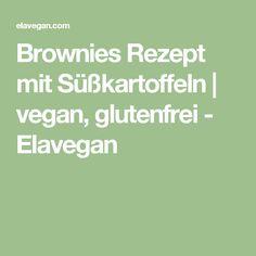Brownies Rezept mit Süßkartoffeln   vegan, glutenfrei - Elavegan