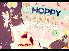 (30) Scrapbooking process 13 - Hoppy Easter - YouTube