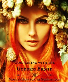 Connecting with the Goddess Brigid -  Resources & Links on MotherHouse of the Goddess #GoddessAlive #MotherHouseoftheGoddess #GoddessSpirituality