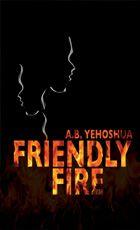 A. B. Yehoshua - Friendly Fire #ABYehoshua #HalbanPublishers
