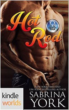 The Omega Team: Hot Rod (Kindle Worlds Novella), http://www.amazon.com/dp/B01BW6442U/ref=cm_sw_r_pi_awdm_TyJXwb1DD9ZA8