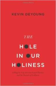 The Hole in Our Holiness: Filling the Gap between Gospel Passion and the Pursuit of Godliness, by Kevin DeYoung. A brief book summary from Books At a Glance.