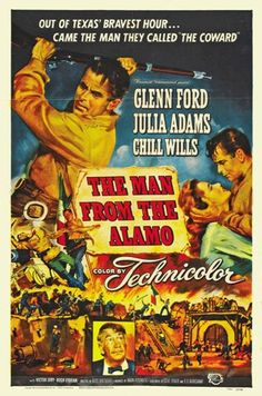 The Man from the Alamo.  Glenn Ford living down his past, with the beauteous Julia Adams.  Directed by Budd Boetticher.