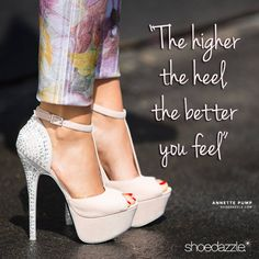 The higher the heel, the better you feel (and look)