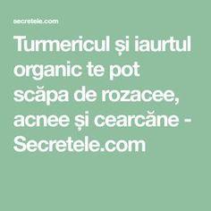 Turmericul și iaurtul organic te pot scăpa de rozacee, acnee și cearcăne - Secretele.com Natural Remedies, Math Equations, Board, Medicine, Natural Home Remedies, Planks, Natural Medicine