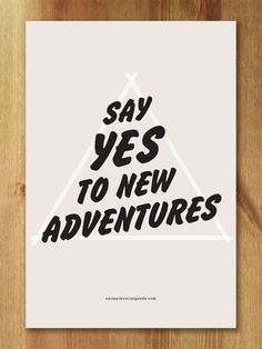 "Say YES to Adventure Art Print by Earmark Social Goods Inc. - 5"" x 7"" - $10.00"