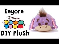 How to Make Eeyore Tsum Tsum Sock Plush Disney Diy, Disney Crafts, Sock Crafts, Cute Crafts, Felt Crafts, Tsum Tsum Toys, Disney Tsum Tsum, Kawaii Diy, Tsumtsum