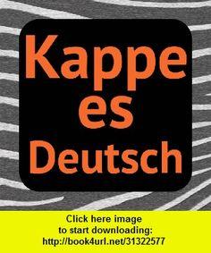 Kappe es Deutsch, iphone, ipad, ipod touch, itouch, itunes, appstore, torrent, downloads, rapidshare, megaupload, fileserve