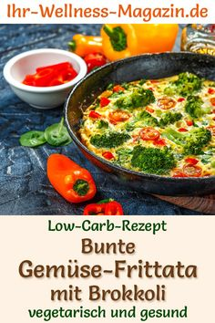 Low Carb Gemüse-Frittata – gesundes, vegetarisches Hauptgericht Low carb recipe for vegetable frittata – vegetarian dinner or lunch – low in carbohydrates, low in calories, healthy and ideal for losing weight recipes Healthy Frittata, Vegetable Frittata, Vegetarian Main Course, Low Carb Recipes, Healthy Recipes, Low Carb Vegetables, Vegetable Recipes, Healthy Eating, Lunch