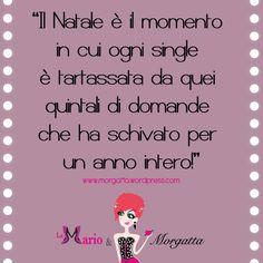 La bruttina che conquista #quotes about #life #love and #christmas   http://morgatta.wordpress.com/2014/12/19/lui-lei-e-le-sante-feste/