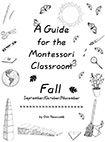 A Guide for the Montessori Classroom - Fall by Gini Newcomb via New Child Montessori