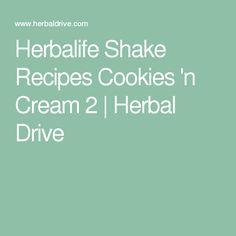 Herbalife Shake Recipes Cookies 'n Cream 2 | Herbal Drive