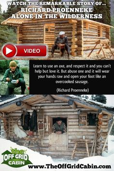 "Alone in the Wilderness Documentary. Watch this INCREDIBLE documentary of a man who hand build an off grid cabin and lived for decades alone in Alaska. Richard ""Dick"" Proenneke is an AMAZING example of what living life free off the grid is all about. How To Build A Log Cabin, Small Log Cabin, Building A Log Cabin, Cabin Homes, Log Homes, Tiny Homes, Alaska Cabin, Log Home Designs, Off Grid Cabin"