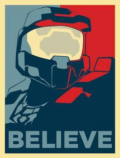 Believe in Master Chief. #Halo #Halo4 (M) #Xbox
