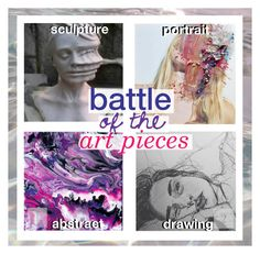 """""""battle of the art pieces"""" by randomn3ss ❤ liked on Polyvore featuring art and botapaudition"""