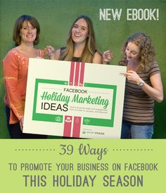 [New eBook!]  39  Ways to Promote your Business on Facebook this Holiday Season